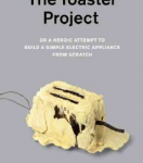 "book jacket: ""The Toaster Project"""