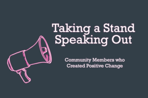"graphic of megaphone next to the words ""Taking a Stand Speaking Out"""
