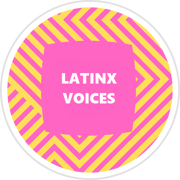 Latinx Voices