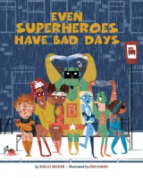 book cover: Even Superheroes have bad days